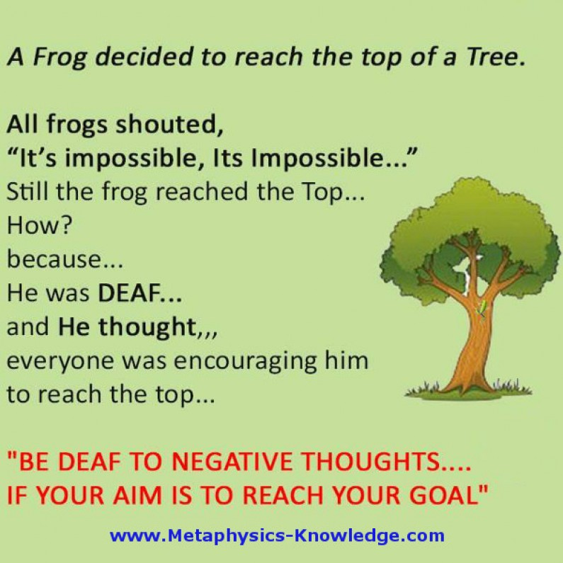 Turn Deaf to Negative Voices