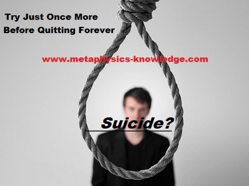 Suicide? Just Try Once More !
