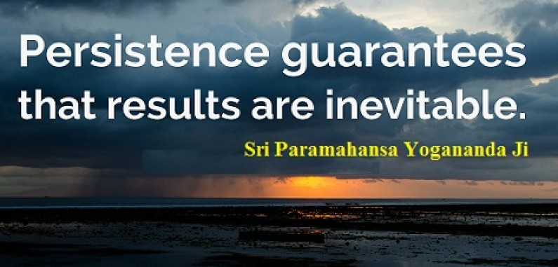 Persistence and Success: Sri Paramhansa Yogananda Ji