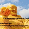 How to connect young generation to God?