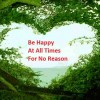 Be Happy At All Times