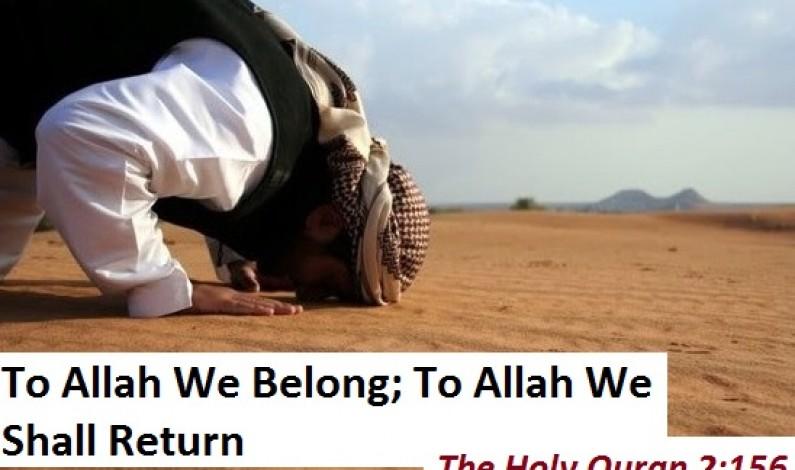To Allah We Belong: To Allah We Shall Return