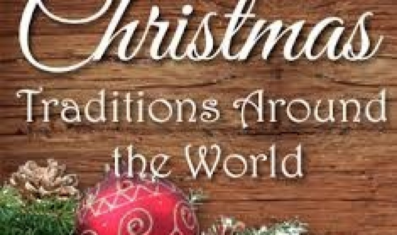 Christmas Traditions From Around The World