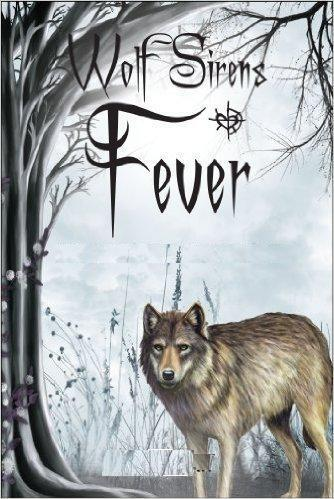 Fever Wolf Sirens
