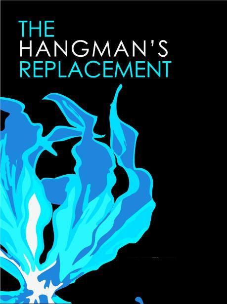 The Hangman Replacement II